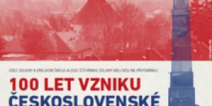 100 let vzniku Československé republiky